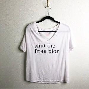 Shut the Front Dior VNeck-Sz L